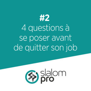 #2 quitter son job