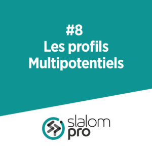 #8 Profils multipotentiels